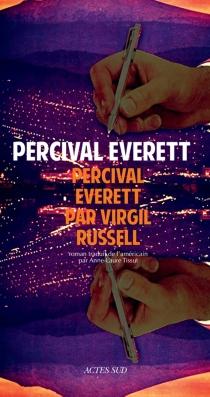 Percival Everett par Virgil Russell - PercivalEverett