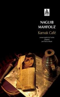 Karnak café - NaguibMahfouz