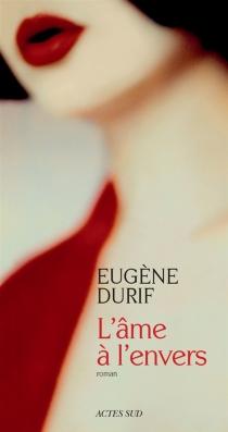 L'âme à l'envers - EugèneDurif