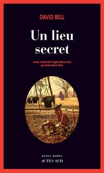 Un lieu secret - DavidBell