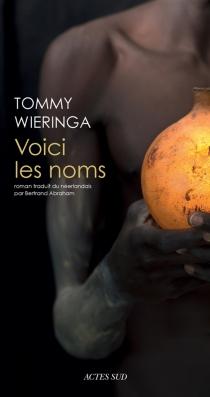 Voici les noms - TommyWieringa