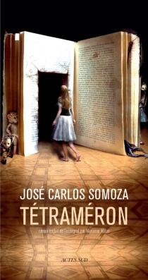 Tétraméron : les contes de Soledad - José CarlosSomoza