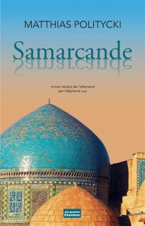 Samarcande Samarcande - MatthiasPolitycki