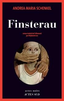 Finsterau - Andrea MariaSchenkel