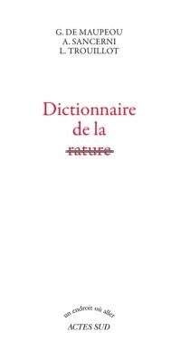 Dictionnaire de la rature - Geneviève deMaupeou