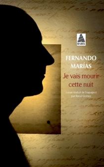 Je vais mourir cette nuit - FernandoMarías