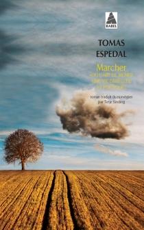 Marcher ou L'art de mener une vie déréglée et poétique - TomasEspedal