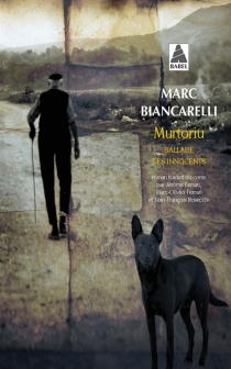 Murtoriu : ballade des innocents - MarcuBiancarelli