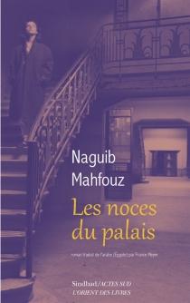 Les noces du palais - NaguibMahfouz