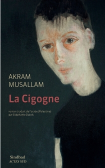 La cigogne - AkramMusallam
