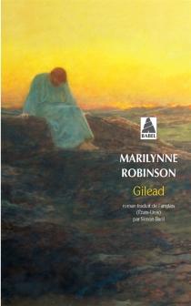 Gilead - MarilynneRobinson