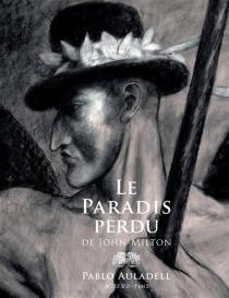 Le paradis perdu de John Milton - PabloAuladell