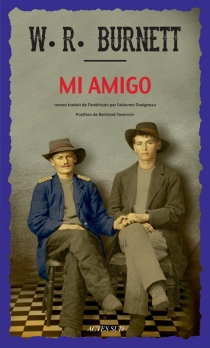 Mi amigo - William Riley Burnett