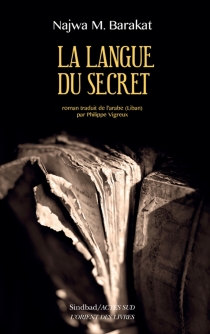 La langue du secret - Najwa Barakat