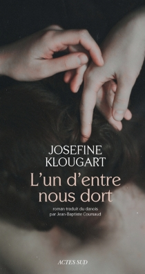 L'un d'entre nous dort - JosefineKlougart