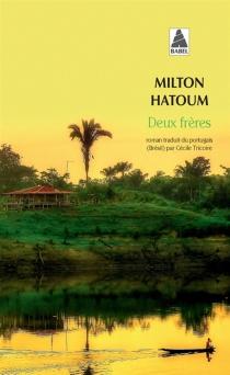 Deux frères - MiltonHatoum