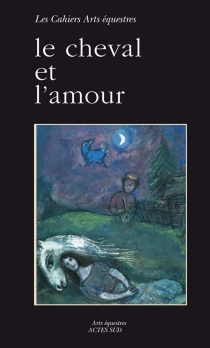 Le cheval et l'amour - Jean-LouisGouraud