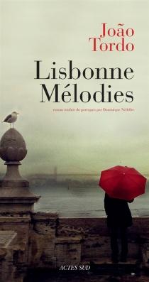 Lisbonne mélodies - JoãoTordo