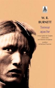 Terreur apache - William RileyBurnett