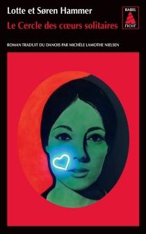 Le cercle des coeurs solitaires - LotteHammer