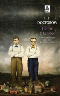 Homer et Langley - Edgar Lawrence Doctorow