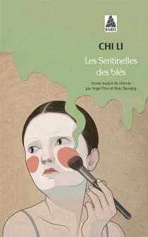 Les sentinelles des blés - LiChi