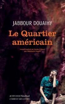 Le quartier américain - JabbourDouaihy