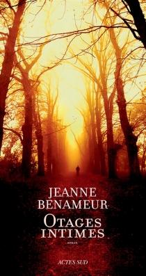 Otages intimes - JeanneBenameur
