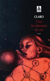 Tous les diamants du ciel - Claro