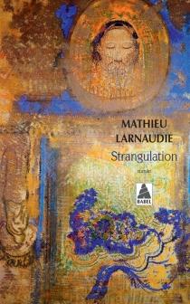Strangulation - MathieuLarnaudie