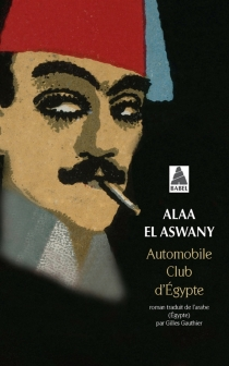 Automobile club d'Egypte - Alaa el- Aswany