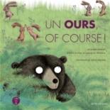 Un ours, of course : un conte musical - JulieColombet, AliceZeniter