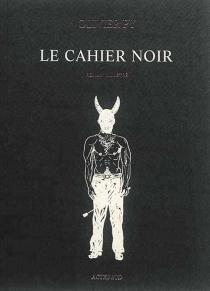 Le cahier noir : roman illustré - OlivierPy