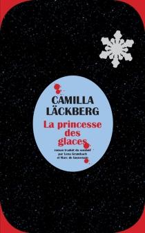 La princesse des glaces - CamillaLäckberg