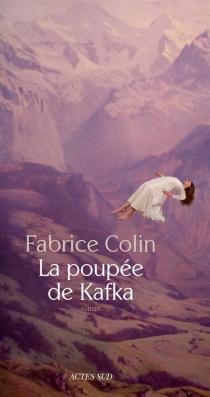La poupée de Kafka - FabriceColin