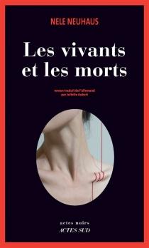 Les vivants et les morts - NeleNeuhaus