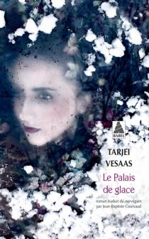 Le palais de glace - TarjeiVesaas