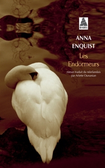 Les endormeurs - AnnaEnquist