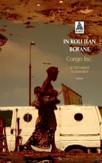 Congo Inc : le testament de Bismarck - In Koli JeanBofane