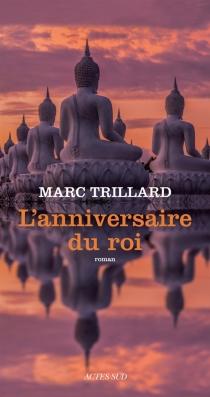 L'anniversaire du roi - MarcTrillard