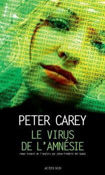 Le virus de l'amnésie - PeterCarey