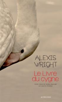 Le livre du cygne - AlexisWright