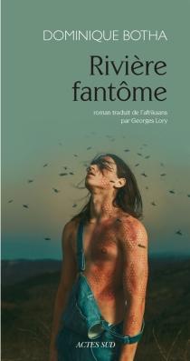 Rivière fantôme - DominiqueBotha