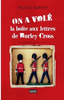On a volé la boîte aux lettres de Burley Cross - NicolaBarker