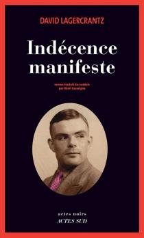 Indécence manifeste - DavidLagercrantz
