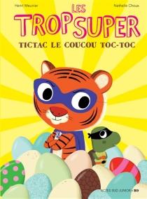 Les Trop Super - NathalieChoux