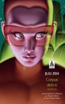 Corpus delicti : un procès - JuliZeh