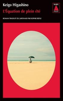 L'équation de plein été - KeigoHigashino