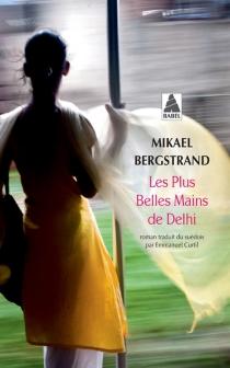 Les plus belles mains de Delhi - MikaelBergstrand