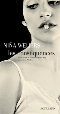 Les conséquences - NinaWeijers